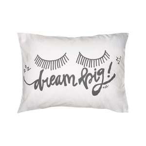 Dream Big Cute Pillowcase with Inspirational Message