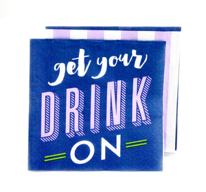 Party Napkins - Get Your Drink On Cocktail Napkins