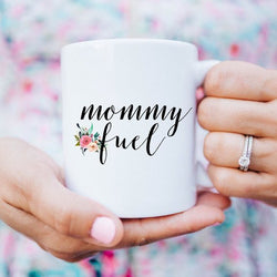 Mommy Fuel Coffee Ceramic Mug