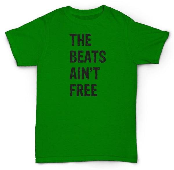 THE BEATS AIN'T FREE T SHIRT BEATS MPC 303 MADLIB PETE ROCK