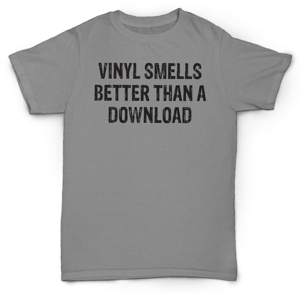 VINYL SMELLS BETTER THAN A DOWNLOAD T SHIRT RECORDS HIPSTER