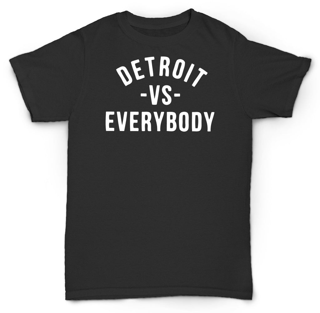 DETROIT VS EVERYBODY T SHIRT SOUL FUNK BREAKS D CITY MOTOWN