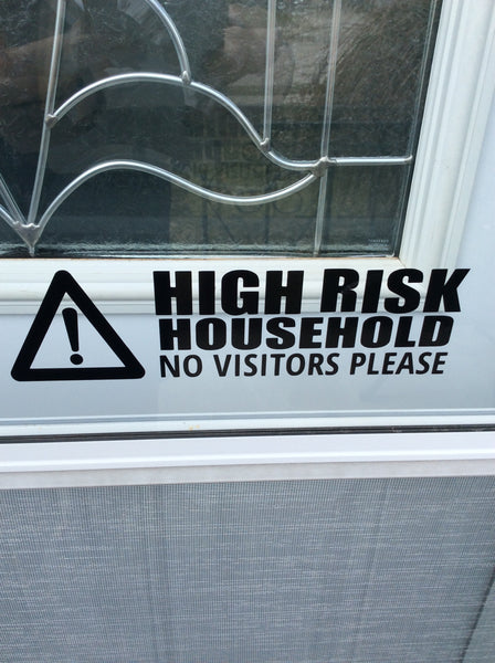HIGH RISK HOUSEHOLD Vinyl Decal