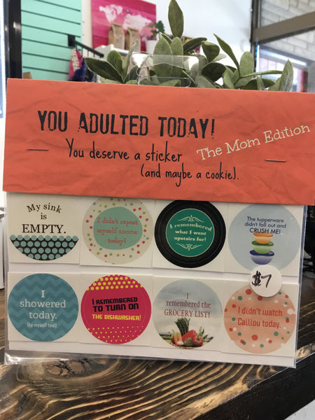 Peanut Parade - You Adulted Today Stickers
