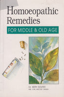 Homoeopathic Remedies for Middle and Old Age