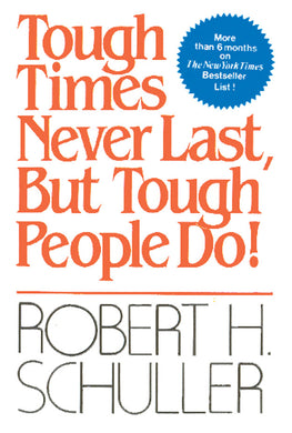 Tough Times Never Last, But Tough People Do! - Book Published by Orient Paperbacks