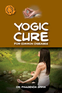 Yogic Cure for Common Diseases - Book Published by Orient Paperbacks