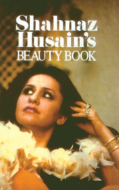 Shahnaz Husain's Beauty Book - Book Published by Orient Paperbacks