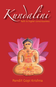 Kundalini: Path to Higher Consciousness - Book Published by Orient Paperbacks