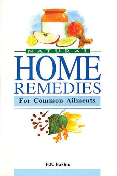 Natural Home Remedies for Common Ailments - Book Published by Orient Paperbacks