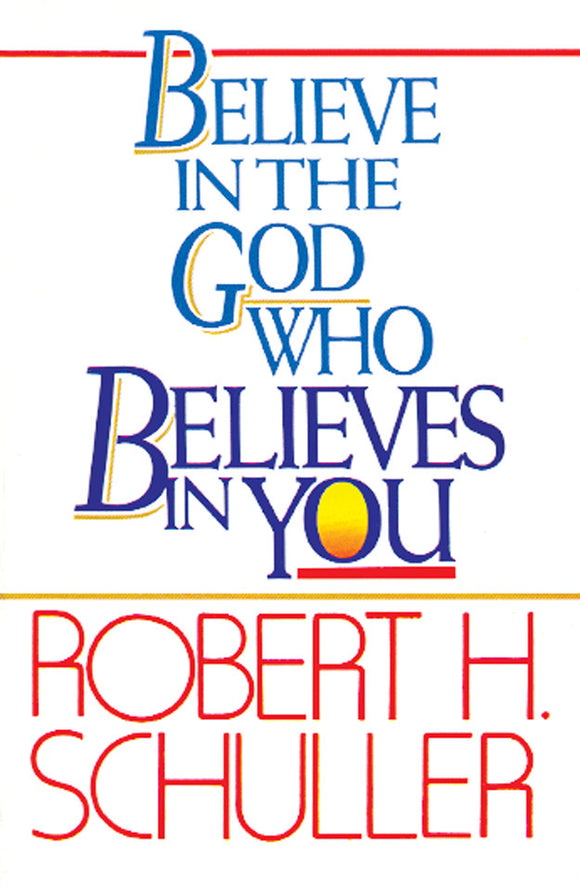 Believe in the God Who Believes in You - Book Published by Orient Paperbacks