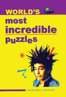 World's Most Incredible Puzzles