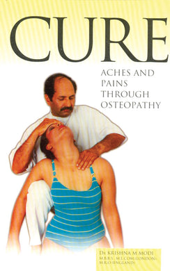 Cure Aches and Pains Through Osteopathy - Book Published by Orient Paperbacks