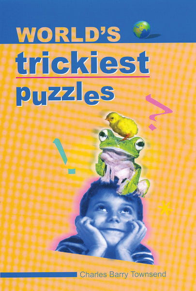 World's Trickiest Puzzles