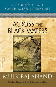 Across the Black Waters - Book Published by Orient Paperbacks