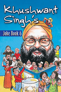 Khushwant Singh's Joke Book 6 - Book Published by Orient Paperbacks