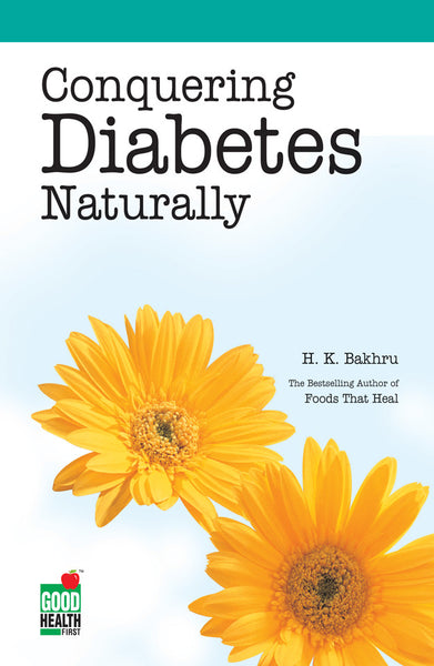 Conquering Diabetes Naturally - Book Published by Orient Paperbacks