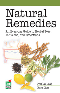 Natural Remedies: An Everyday Guide to Herbal Teas