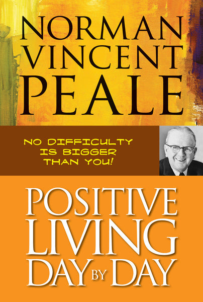 Positive Living Day by Day - Book Published by Orient Paperbacks