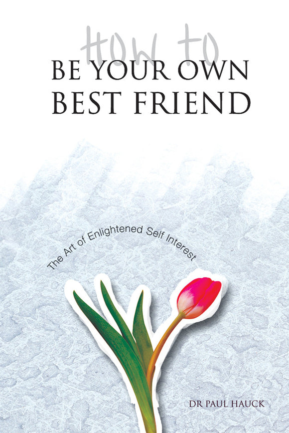 How to Be Your Own Best Friend - Book Published by Orient Paperbacks