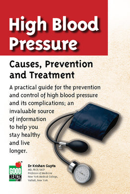 High Blood Pressure: Causes, Prevention and Treatment