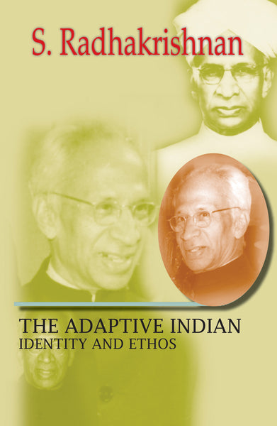 The Adaptive Indian: Identity and Ethos - Book Published by Orient Paperbacks