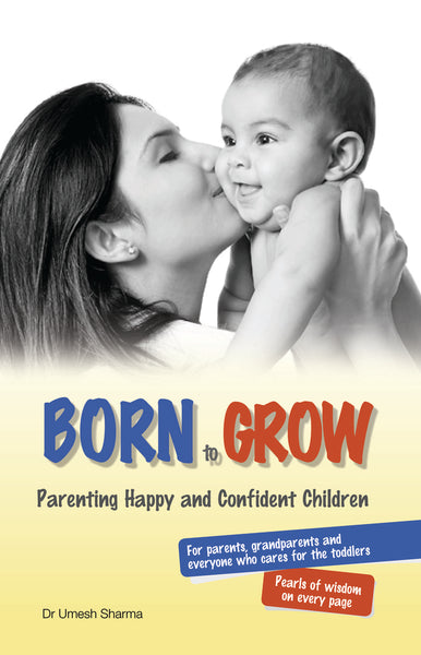 Born to Grow - Book Published by Orient Paperbacks