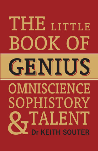 Little Book of Genius: Omniscience, Sophistory and Talent