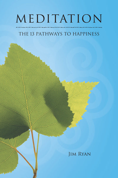 Meditation: 13 Pathways to Happiness - Book Published by Orient Paperbacks