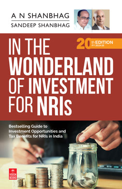 In the Wonderland of Investment for NRIs