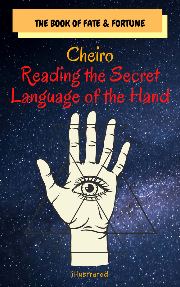 Cheiro: Reading the Secret Language of the Hand