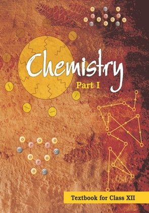 NCERT Chemistry Part 1 Textbook for Class 12