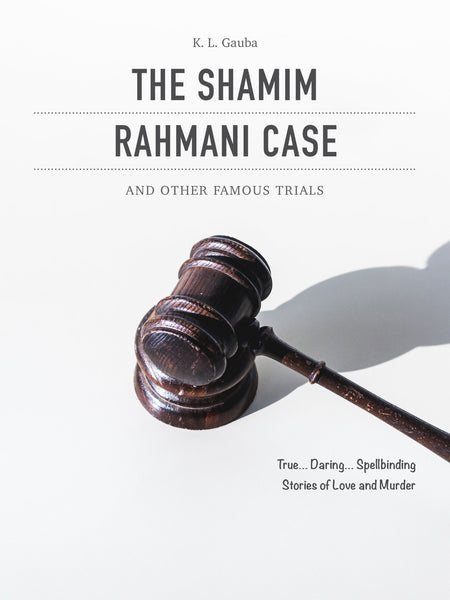 The Shamim Rahmani Case and Other Famous Trials - Book Published by Orient Paperbacks