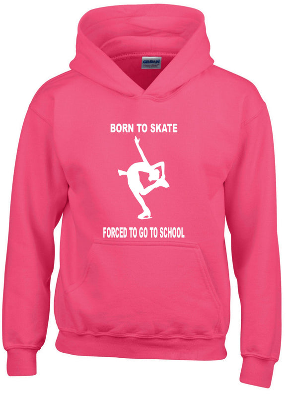 'Born To Skate - Forced To Go To School' Hoodie For Kids