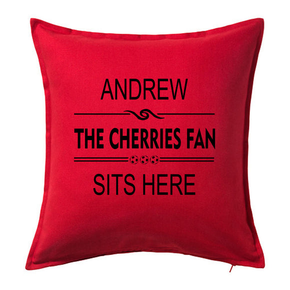Cherries Fan Sits Here - Bournemouth Football Fan Cushion with Name