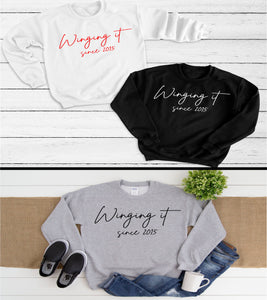 Sweatshirt Winging It - personalise with year