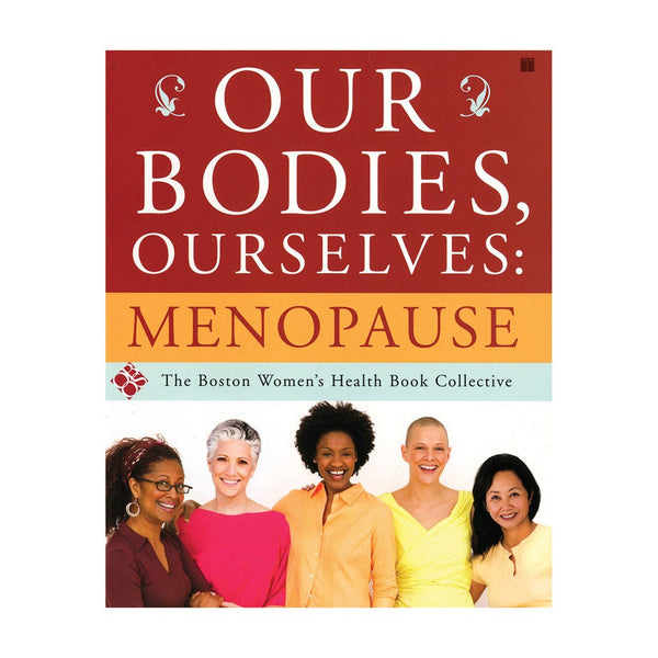 Our Bodies, Ourselves: Menopause - Vibrant