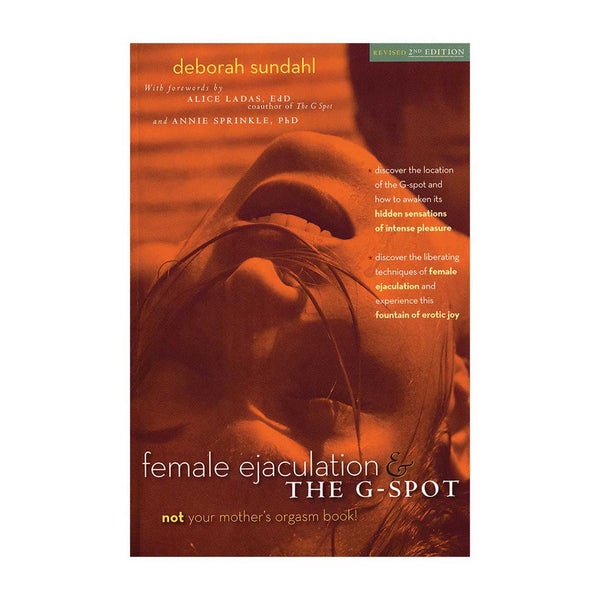 Female Ejaculation & the G-Spot - Revised 2nd Edition - Vibrant