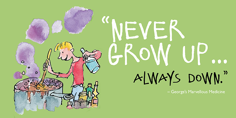 """Never grow up... always down."""