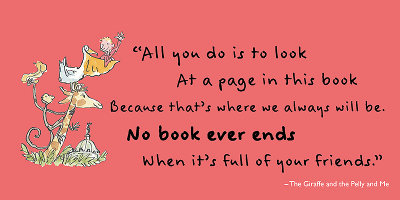 """All you do is to look At a page in this book Because that's where we always will be. No book ever ends When it's full of your friends"""