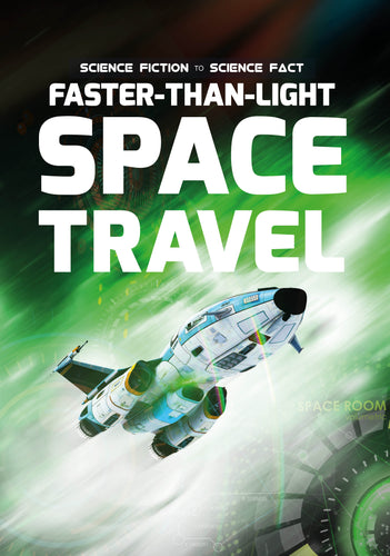 Faster-Than-Light Space Travel (Paperback)