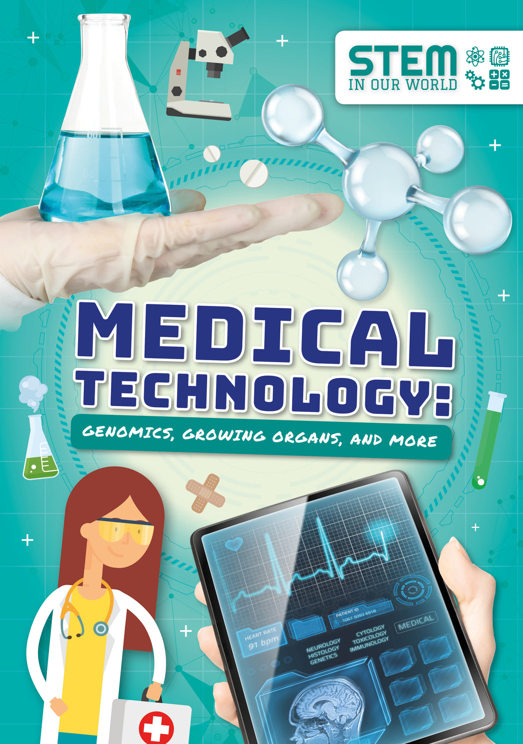 Medical Technology: Genomics, Growing Organs and More (Paperback)