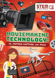 Moviemaking Technology: 4D, Motion Capture and More (Paperback)