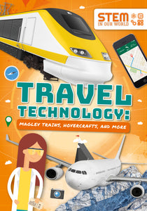 Travel Technology: Maglev Trains, Hovercraft and More (Paperback)