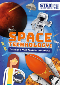 Space Technology: Landers, Space Tourism, and More (Paperback)
