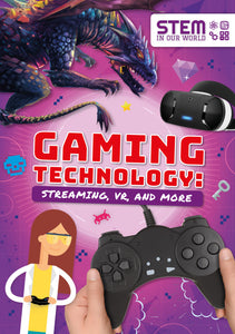 Gaming Technology: Streaming, VR and More (Paperback)