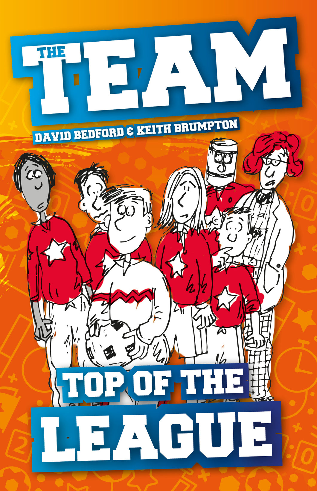 The Team: Top of the League (Book 2)