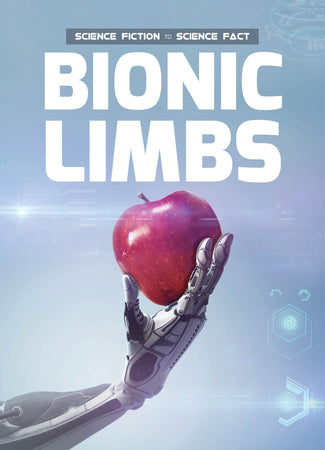 Bionic Limbs Childrens book 9781912171118