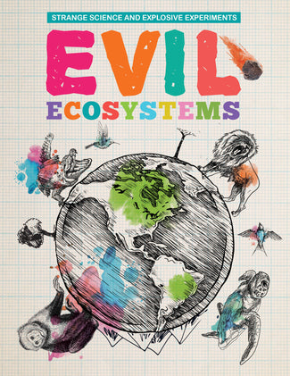 Evil Ecosystems Childrens book 9781912171125