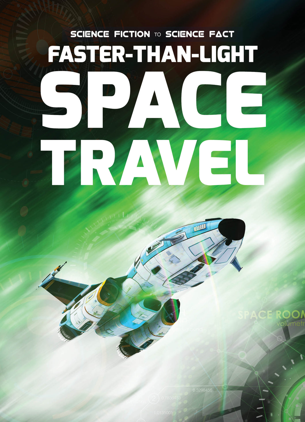 Faster Than Light Space Travel Childrens book 9781912171071
